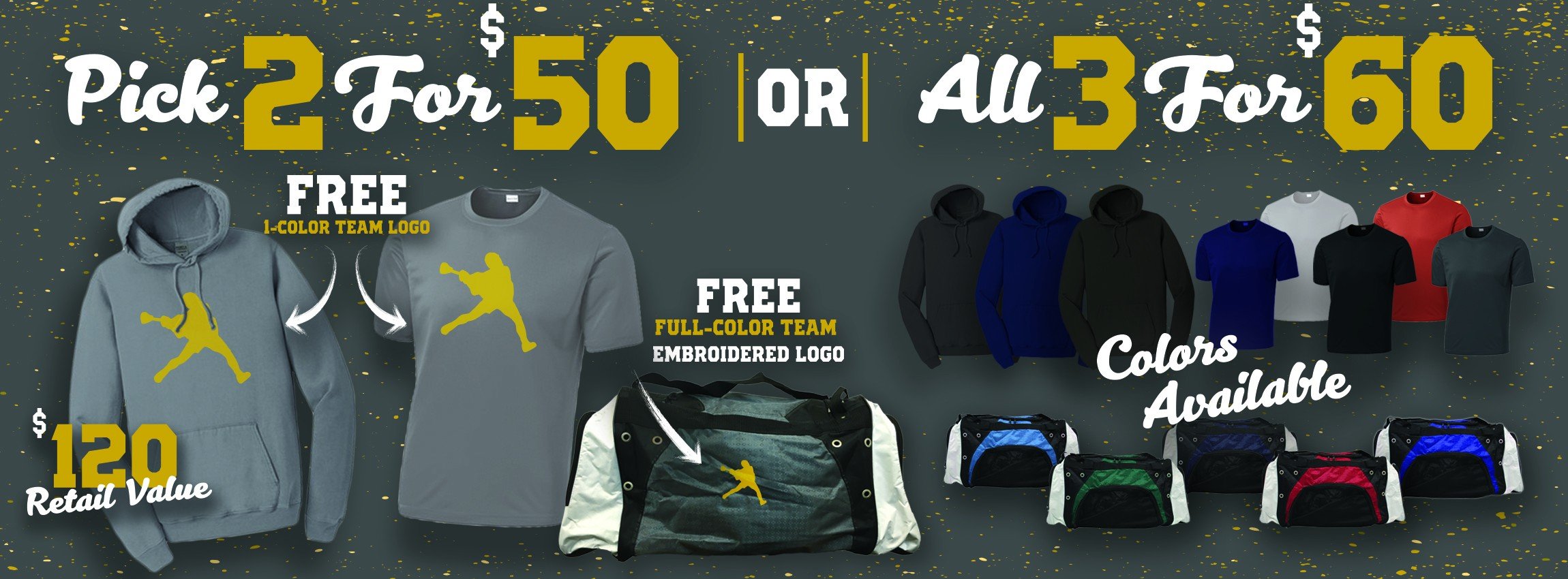 Get a Hoodie and Shirt for $50! ADD A bag for $10 more!